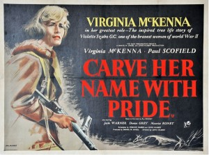Carve Her Name With Pride, film poster for the story of Violet Szabo G.C.